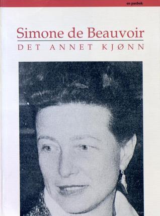 Det annet kjønn  by  Simone de Beauvoir
