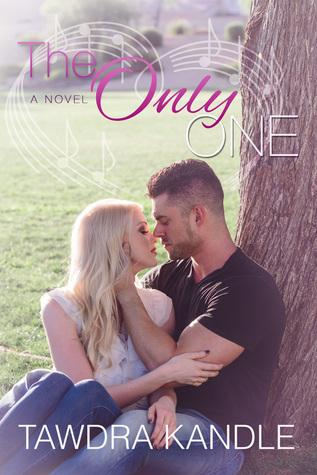 The Only One (The One #3)  by  Tawdra Kandle