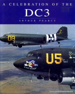 Celebration of the Dc3 Arthur Pearcy