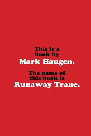 Runaway Trane Mark Haugen