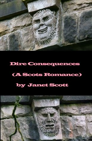 Dire Consequences  by  Janet Scott