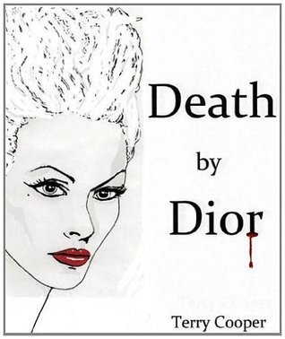 Death Dior by Terry Cooper