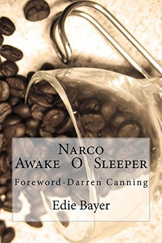 Narco  by  Edie Bayer