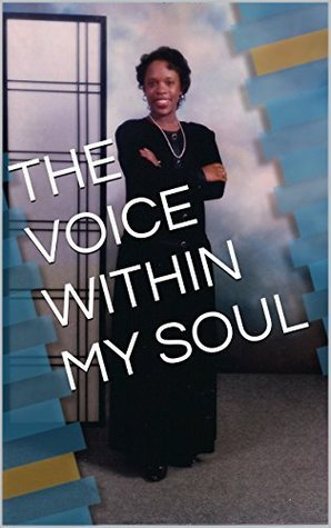 THE VOICE WITHIN MY SOUL Angela Brown