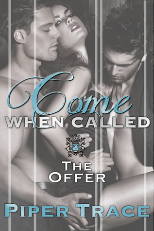 The Offer (Come When Called #2) Piper Trace