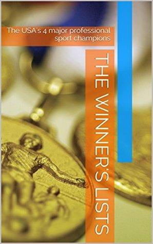 The Winners Lists: The USAs 4 major professional sport champions Cameron Michael