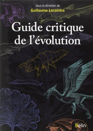 La Classification Phylogénétique Du Vivant  by  Guillaume Lecointre