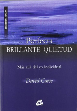 Perfecta brillante quietud / Perfect Bright Stillness David Carse