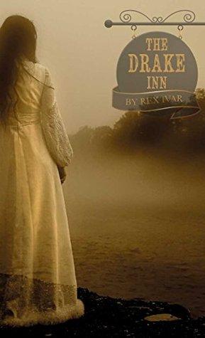 The Drake Inn Rex Ivar