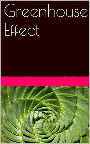Greenhouse Effect  by  Kuldeep Keshari
