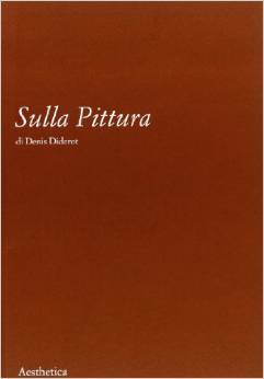 Sulla Pittura  by  Denis Diderot