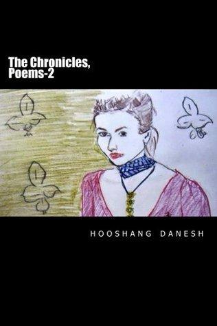 The Chronicles, Poems-2 Hooshang Danesh