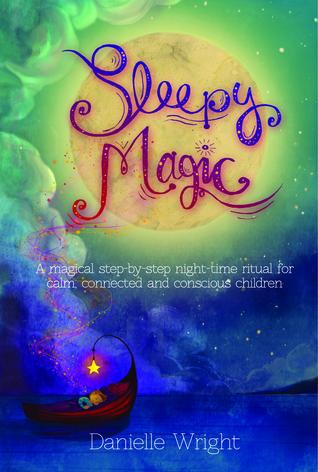 Sleepy Magic Danielle   Wright