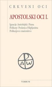 Apostolski oci I.  by  St. Ignatius of Antioch