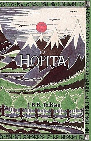 Ka Hopita: a i ʻole, i Laila a Hoʻi Hou Mai  by  J.R.R. Tolkien