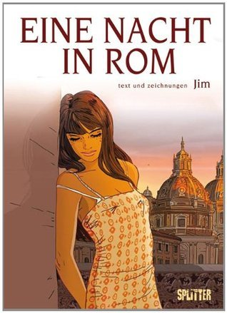 Eine Nacht in Rom: Zweites Buch  by  Jim