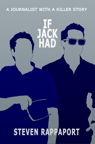 If Jack Had  by  Steven Rappaport