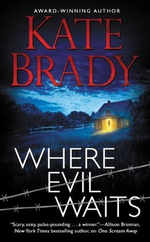 Where Evil Waits (The Mann Family Book 2) Kate Brady