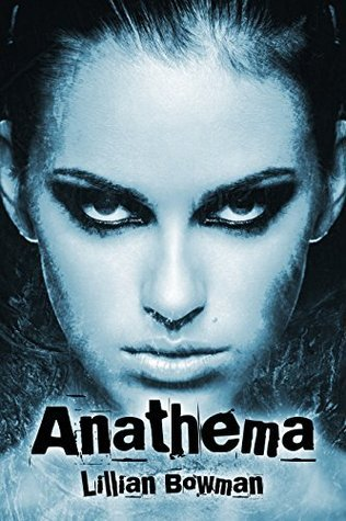 Anathema  by  Lillian Bowman