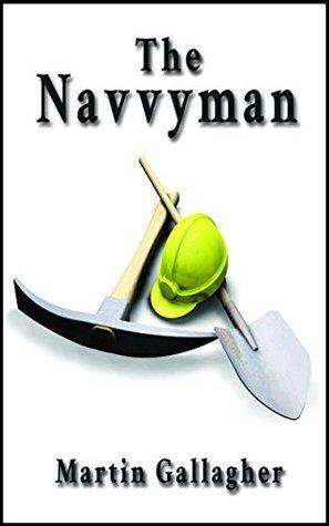 The Navvyman  by  Nicky Brennan