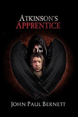 Atkinsons Apprentice (The Reaper, #4)  by  John Paul Bernett