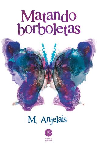 Matando Borboletas M. Anjelais