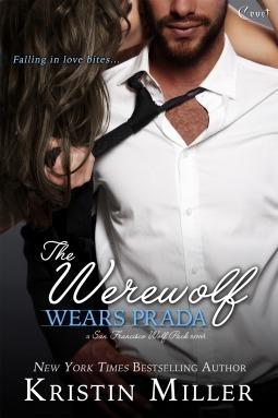 The Werewolf Wears Prada (San Francisco Wolf Pack, #1)  by  Kristin Miller