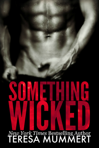Something Wicked Teresa Mummert