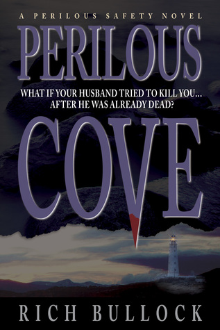 Perilous Cove: Perilous Safety Series - Book 1 Rich Bullock