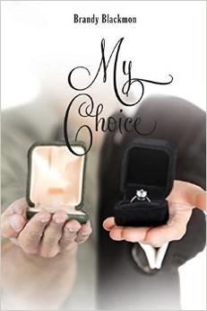 My Choice  by  Brandy Blackmon