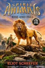 Spirit Animals:Rise and Fall Book 6  by  Eliot Schrefer