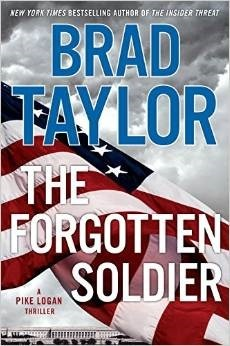 The Forgotten Soldier (Pike Logan, #9) Brad Taylor