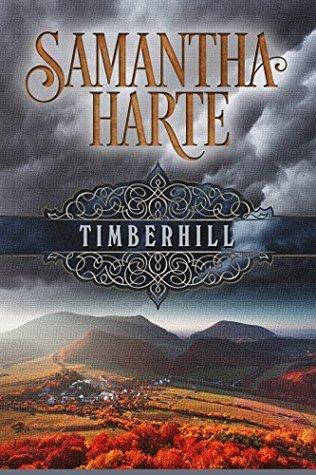 Timberhill  by  Samantha Harte