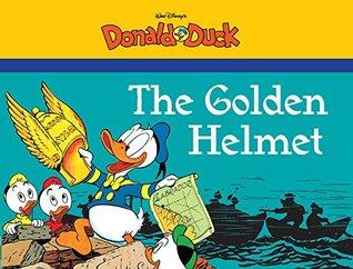 The Golden Helmet Starring Walt Disneys Donald Duck Carl Barks
