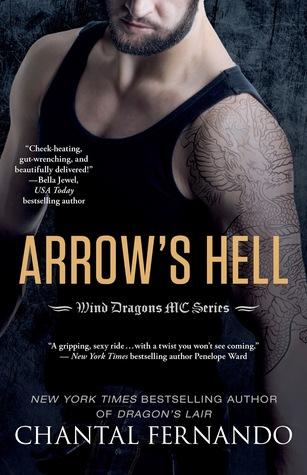 Arrows Hell (Wind Dragons MC, #2)  by  Chantal Fernando