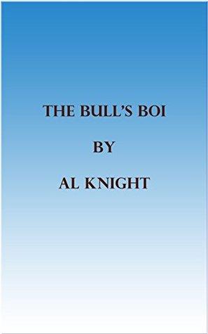 The Bulls boi  by  Al Knight