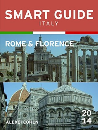 Smart Guide Italy: Rome and Florence Francesco Rossi