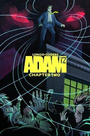 ADAM 12: CHAPTER 2: TROUBLED WATERS Gigio Longo