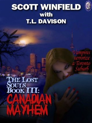 Lost Souls: Canadian Mayhem  by  T.L. Davison