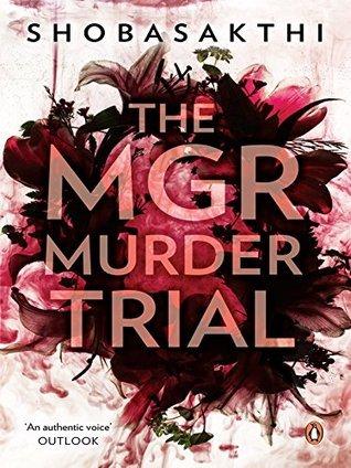 The MGR Murder Trial Shobasakthi