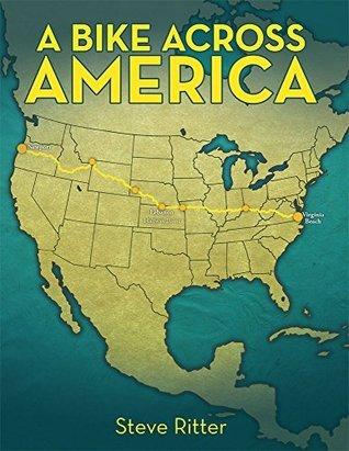 A Bike Across America  by  Steve Ritter