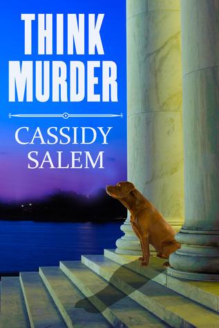 Think Murder  by  Cassidy Salem