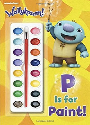 P is for Paint!  by  Golden Books