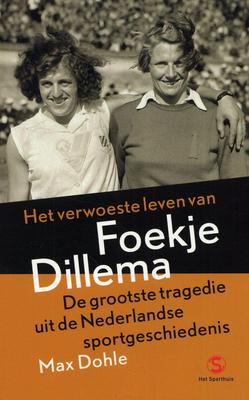 Het verwoeste leven van Foekje Dillema  by  Max Dohle