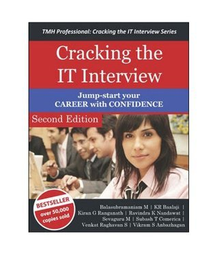 Cracking the IT Interview  by  Balasubramaniam M.