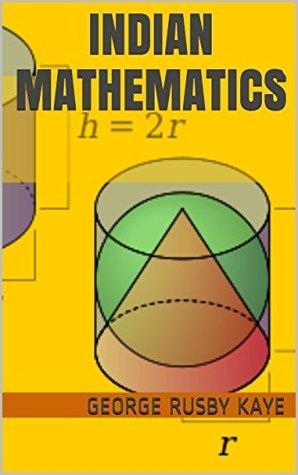 Indian Mathematics  by  George Rusby Kaye