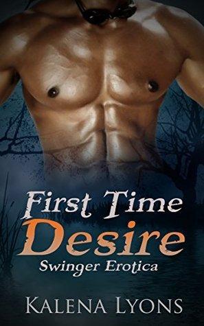 First Time Desire Kalena Lyons