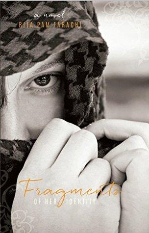 Fragments Of Her Identity Rita Pam Tarachi