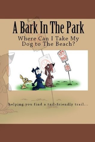 Where Can I Take My Dog To The Beach?  by  Doug Gelbert