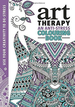 The Art Therapy Colouring Book  by  Hannah Davies